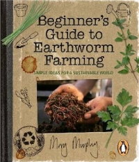 Beginner's Guide to Earthworm Farming