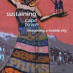 Sustaining Cape Town – imagining a livable city