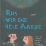 Boek Resensie – Rus vir die hele aarde deur Ernst Conradie