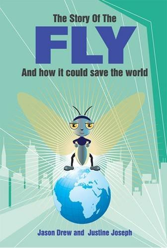 The Fly and How It Could Save the World