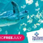 Plastic Free July coming at Two Oceans Aquarium