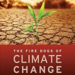 the-fire-dogs-of-climate-change