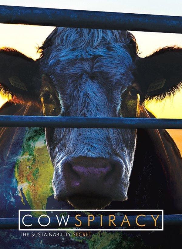 Cowspiracy - The Sustainability Secret